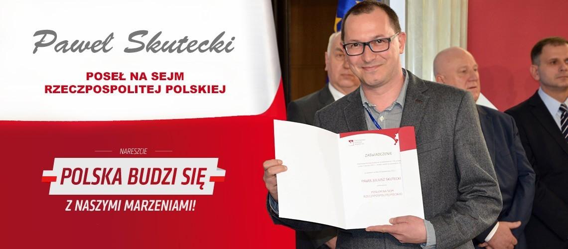 Paweł Skutecki - Poseł na Sejm RP